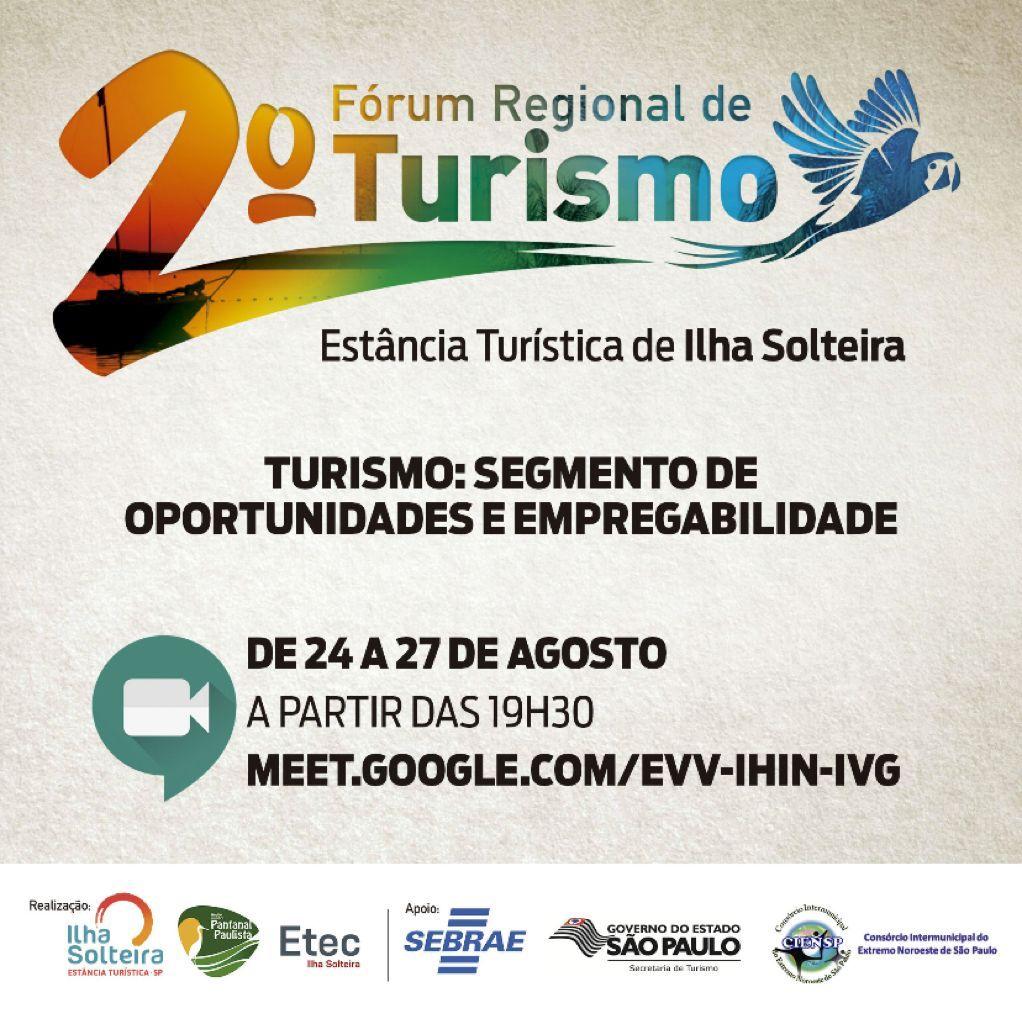 2º Forum Regional de Turismo da Estância Turística de Ilha Solteira